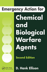 Emergency Action for Chemical and Biological Warfare Agents, Second Edition - D. Hank Ellison - cover