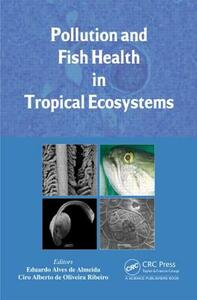 Pollution and Fish Health in Tropical Ecosystems - cover