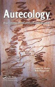 Autecology: Organisms, Interactions and Environmental Dynamics - Gimme. H Walter,Rob Hengeveld - cover
