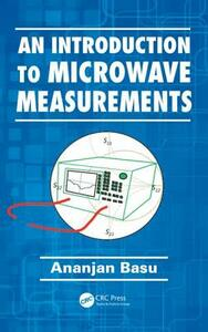 An Introduction to Microwave Measurements - Ananjan Basu - cover