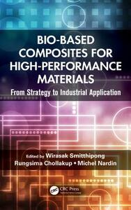 Bio-Based Composites for High-Performance Materials: From Strategy to Industrial Application - cover