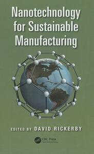 Nanotechnology for Sustainable Manufacturing - cover