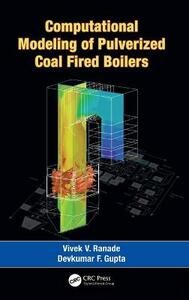 Computational Modeling of Pulverized Coal Fired Boilers - Vivek V. Ranade,Devkumar F. Gupta - cover