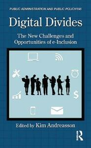 Digital Divides: The New Challenges and Opportunities of e-Inclusion - cover