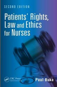 Patients' Rights, Law and Ethics for Nurses - Paul Buka - cover