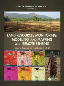 Land Resources Monitoring, Modeling, and Mapping with Remote Sensing - cover