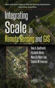 Integrating Scale in Remote Sensing and GIS - cover