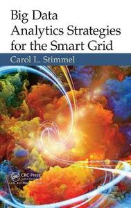 Big Data Analytics Strategies for the Smart Grid - Carol L. Stimmel - cover