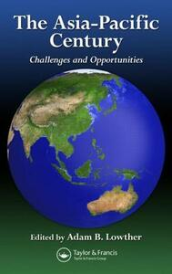 The Asia-Pacific Century: Challenges and Opportunities - cover