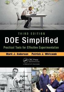 DOE Simplified: Practical Tools for Effective Experimentation, Third Edition - Mark J. Anderson,Patrick J. Whitcomb - cover