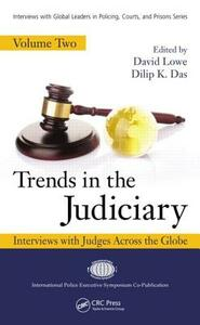 Trends in the Judiciary: Interviews with Judges Across the Globe, Volume Two - cover