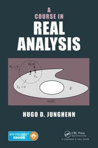 A Course in Real Analysis - Hugo D. Junghenn - cover