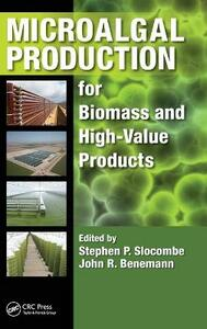Microalgal Production for Biomass and High-Value Products - cover