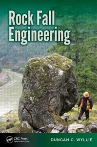 Rock Fall Engineering - Duncan C. Wyllie - cover