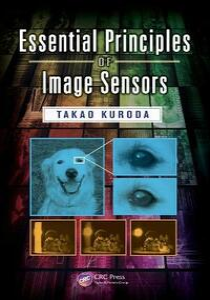 Essential Principles of Image Sensors - Takao Kuroda - cover
