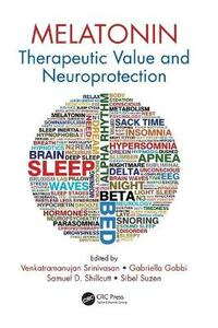 Melatonin: Therapeutic Value and Neuroprotection - cover