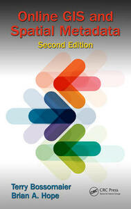 Online GIS and Spatial Metadata - Terry Bossomaier,Brian A. Hope - cover