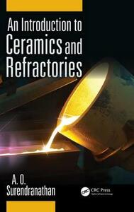 An Introduction to Ceramics and Refractories - A. O. Surendranathan - cover