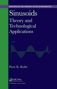 Sinusoids: Theory and Technological Applications - Prem K. Kythe - cover