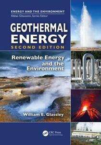 Geothermal Energy: Renewable Energy and the Environment, Second Edition - William E. Glassley - cover