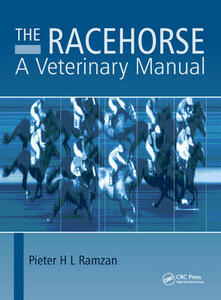 The Racehorse: A Veterinary Manual - Pieter H. L. Ramzan - cover