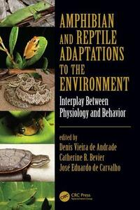 Amphibian and Reptile Adaptations to the Environment: Interplay Between Physiology and Behavior - cover