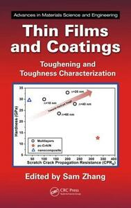 Thin Films and Coatings: Toughening and Toughness Characterization - cover