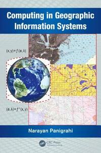 Computing in Geographic Information Systems - Narayan Panigrahi - cover