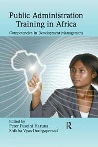 Public Administration Training in Africa: Competencies in Development Management - cover