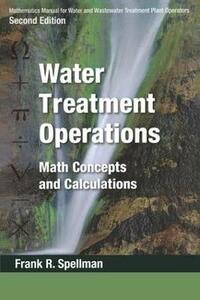 Mathematics Manual for Water and Wastewater Treatment Plant Operators, Second Edition - Three Volume Set - Frank R. Spellman - cover