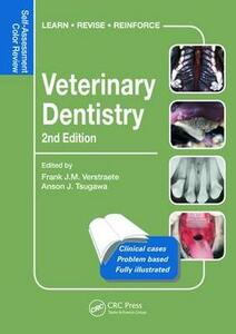 Veterinary Dentistry: Self-Assessment Color Review, Second Edition - Frank J. M. Verstraete,Anson J. Tsugawa - cover