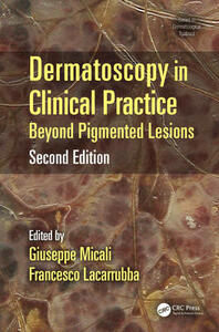 Dermatoscopy in Clinical Practice, Second Edition: Beyond Pigmented Lesions - cover