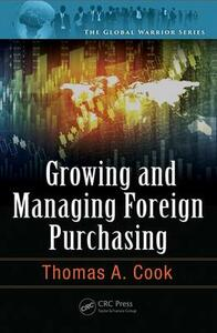 Growing and Managing Foreign Purchasing - Thomas A. Cook - cover