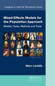Mixed Effects Models for the Population Approach: Models, Tasks, Methods and Tools - Marc Lavielle - cover