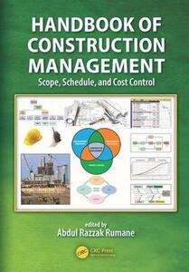 Handbook of Construction Management: Scope, Schedule, and Cost Control - cover
