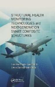 Structural Health Monitoring Technologies and Next-Generation Smart Composite Structures - cover