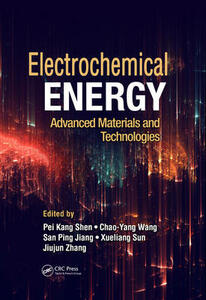 Electrochemical Energy: Advanced Materials and Technologies - cover