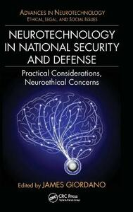 Neurotechnology in National Security and Defense: Practical Considerations, Neuroethical Concerns - cover