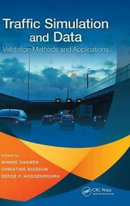 Traffic Simulation and Data: Validation Methods and Applications - cover