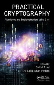 Practical Cryptography: Algorithms and Implementations Using C++ - cover