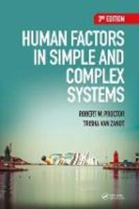 Human Factors in Simple and Complex Systems - Robert W. Proctor,Trisha Van Zandt - cover
