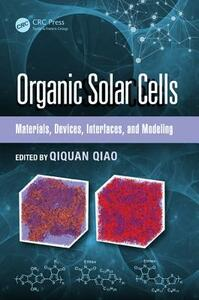 Organic Solar Cells: Materials, Devices, Interfaces, and Modeling - cover