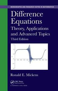Difference Equations: Theory, Applications and Advanced Topics, Third Edition - Ronald E. Mickens - cover