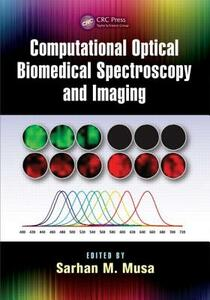 Computational Optical Biomedical Spectroscopy and Imaging - cover