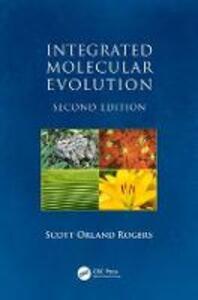Integrated Molecular Evolution - Scott Orland Rogers - cover