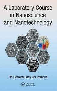 A Laboratory Course in Nanoscience and Nanotechnology - Gerrard Eddy Jai Poinern - cover