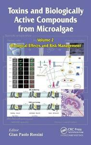 Toxins and Biologically Active Compounds from Microalgae, Volume 2: Biological Effects and Risk Management - cover