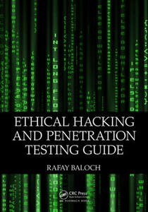 Ethical Hacking and Penetration Testing Guide - Rafay Baloch - cover