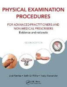 Physical Examination Procedures for Advanced Practitioners and Non-Medical Prescribers: Evidence and rationale, Second edition - cover
