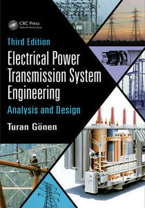 Electrical Power Transmission System Engineering: Analysis and Design, Third Edition - Turan Gonen - cover